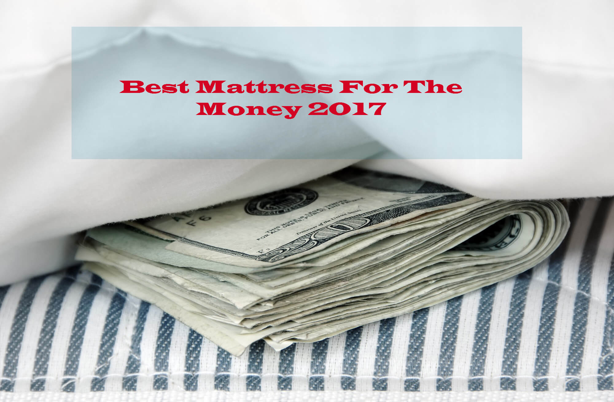Best Mattress For The Money 2017