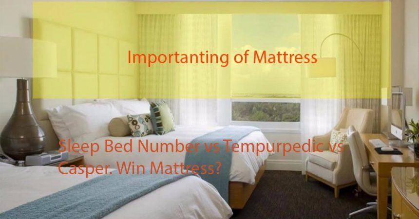 Sleep Number Bed Vs Casper Vs TempurPedic