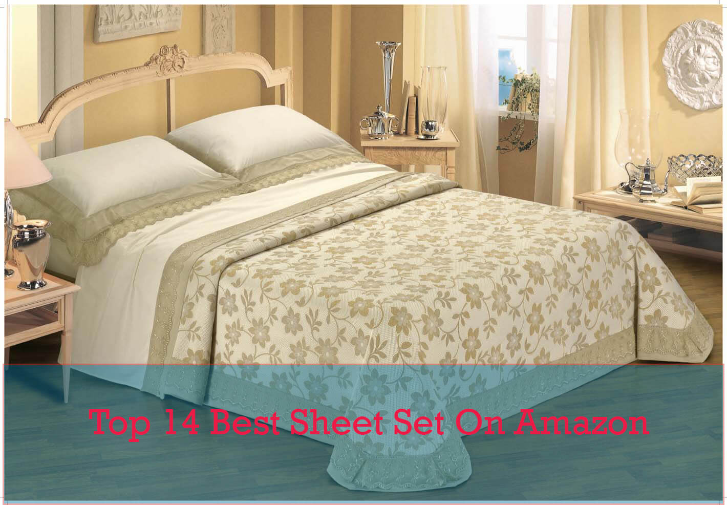 Top 14 Best Seller of Best Sheet Set on Amazon in 2017