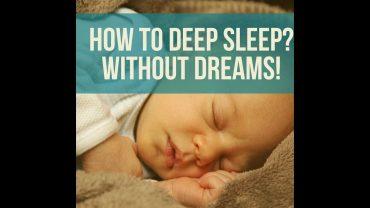 10 TIPS TO HAVE A DEEP SLEEP