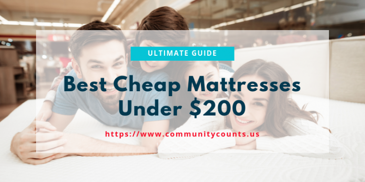 Best Cheap Mattresses Under $200