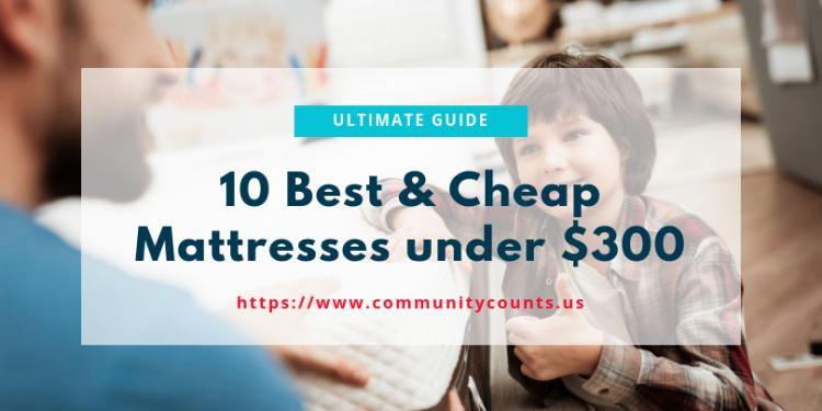 10 Best Mattress Under $300 - Best of 2019 1